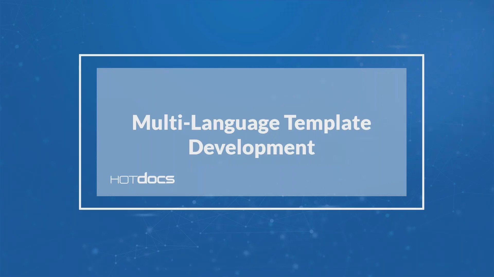 Multi-Language Template Development